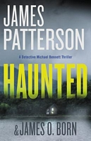 Haunted by James Patterson; James O. Born