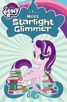 Meet Starlight Glimmer! by Magnolia Belle