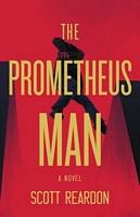 The Prometheus Man