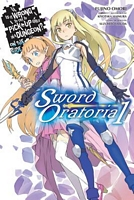 Is It Wrong to Try to Pick Up Girls in a Dungeon? Sword Oratoria, Vol. 1