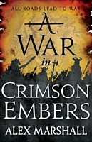 A War in Crimson Embers by Alex Marshall