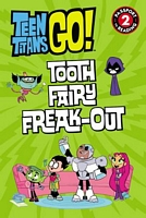 Tooth Fairy Freak-Out