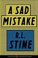 A Sad Mistake