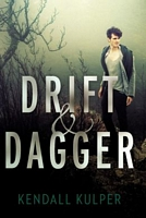 Drift & Dagger by Kendall Kulper