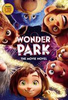 Wonder Park: Movie Novel