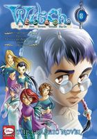 W.I.T.C.H.: The Graphic Novel, Part III. a Crisis on Both Worlds, Vol. 2