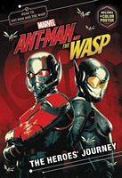 The Heroes' Journey: Marvel's Ant-Man and the Wasp: A Junior Novel