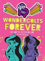 Wondercolts Forever: The Diary of Celestia and Luna