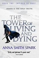 The Tower of Living and Dying by Anna Smith-Spark