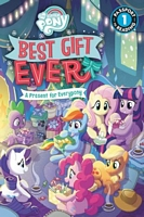Best Gift Ever: A Present for Everypony