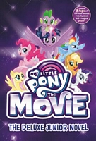My Little Pony: The Movie: The Deluxe Junior Novel