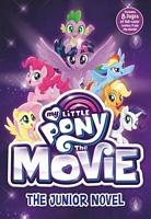 My Little Pony: The Movie: The Junior Novel