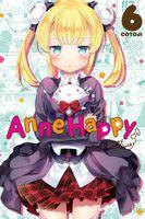 Anne Happy, Vol. 6: Unhappy Go Lucky!