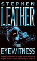 The Eyewitness by Stephen Leather