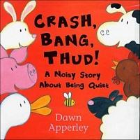 Crash Bang, Thud!