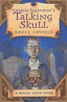 Charlie Eggleston's Talking Skull