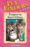 The Disappearing Desert Kittens