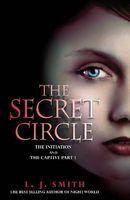 Secret Circle: The Initiation / The Captive