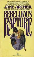 Rebellious Rapture