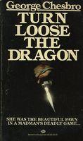Turn Loose the Dragon
