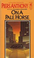 On a Pale Horse by Piers Anthony