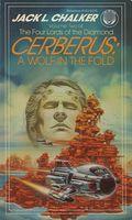 Cerberus: A Wolf in the Fold