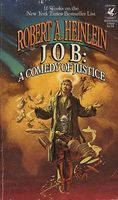 Job: a Comedy of Justice by Robert A. Heinlein