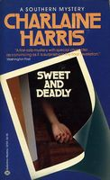 Sweet and Deadly / Dead Dog by Charlaine Harris