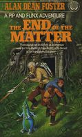 End of the Matter by Alan Dean Foster
