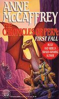 The Chronicles of Pern: First Fall by Anne McCaffrey