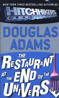 Restaurant at the End of the Universe by Douglas Adams