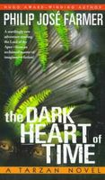 The Dark Heart of Time: A Tarzan Novel