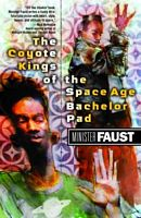 The Coyote Kings of the Space-Age Bachelor Pad
