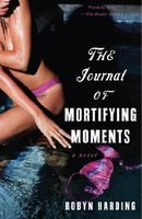 Journal of Mortifying Moments