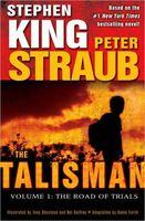 The Talisman, Volume 1: The Road of Trials