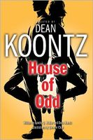 House of Odd by Dean Koontz / Dean R. Koontz