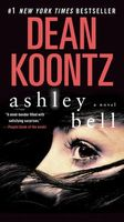 Ashley Bell by Dean Koontz / Dean R. Koontz