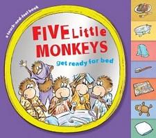 Five Little Monkeys Get Ready for Bed