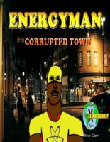 Energyman 2 Corrupted Town