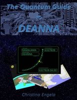 The Quantum Guide to Deanna