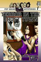 Terror in the Ghost Town