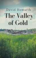 The Valley of Gold / A Tale of the Saskatchewan