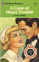 A Case of Heart Trouble by Susan Barrie