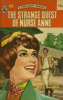 The Strange Quest of Anne Weston / The Strange Quest of Nurse Anne