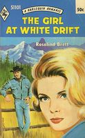 The Girl at White Drift by Rosalind Brett