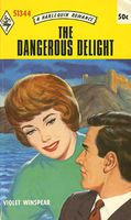 The Dangerous Delight