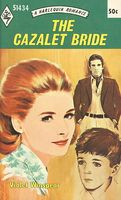 The Cazalet Bride by Violet Winspear