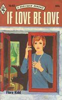 If Love Be Love