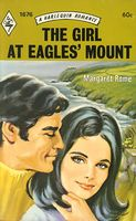 The Girl at Eagles' Mount by Margaret Rome