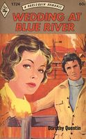 Wedding at Blue River by Dorothy Quentin - FictionDB